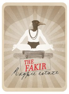 Magpie Estate The Fakir