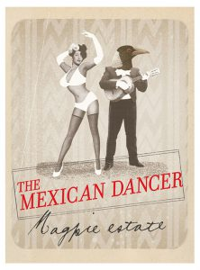 Magpie Estate The Mexican Dancer